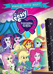 My little pony = Equestria girls |