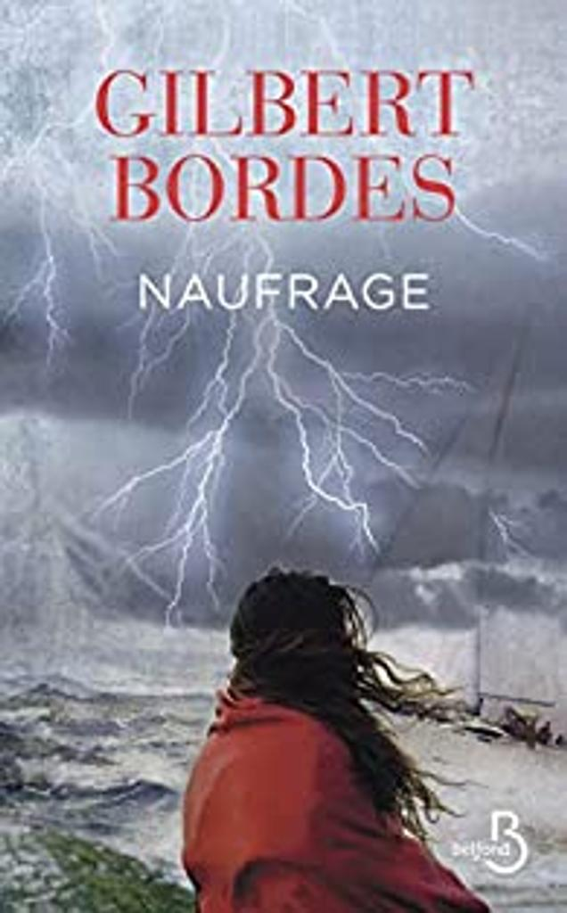 Naufrage | Bordes, Gilbert